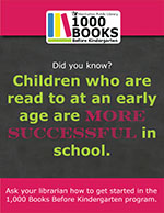 Children who are read to at an early age are more successful in school.